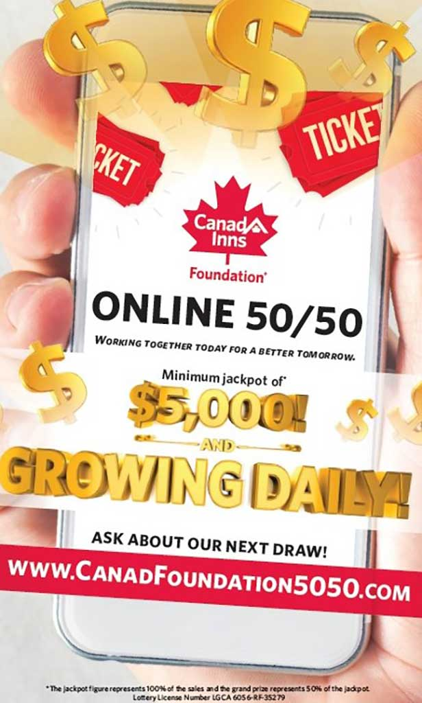 Canad Inns Foundation 50/50 Draws and Jackpots!